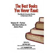 THE BEST BOOKS YOU NEVER READ: Vol VI - Fiction - LeFanu to Payn - eBook