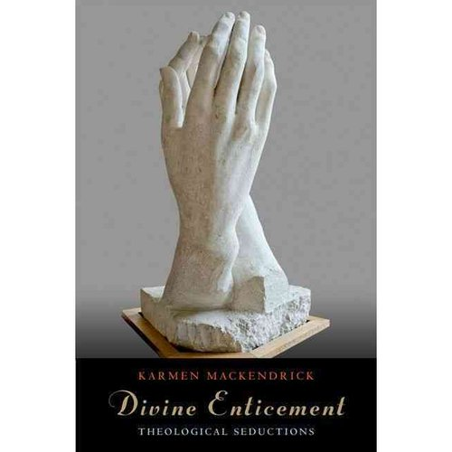 Divine Enticement: Theological Seductions