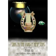 Sing To The Lord A New Song: Book 10 - eBook