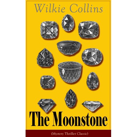 The Moonstone (Mystery Thriller Classic) - eBook