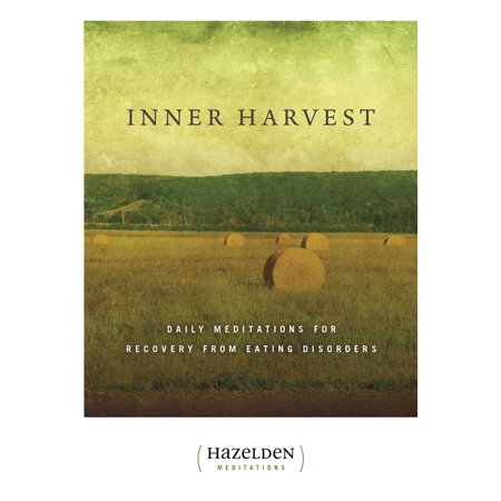 Inner Harvest : Daily Meditations for Recovery from Eating