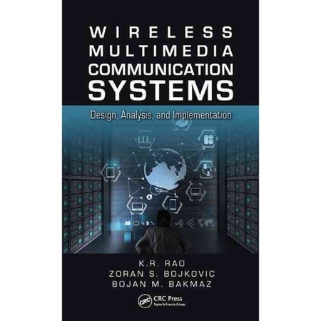 Wireless Multimedia Communication Systems  Design  Analysis  And Implementation