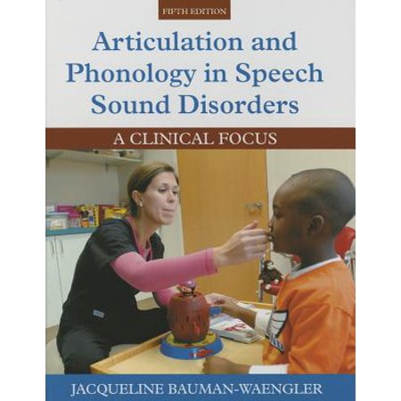 Articulation and Phonology in Speech Sound Disorders : A Clinical