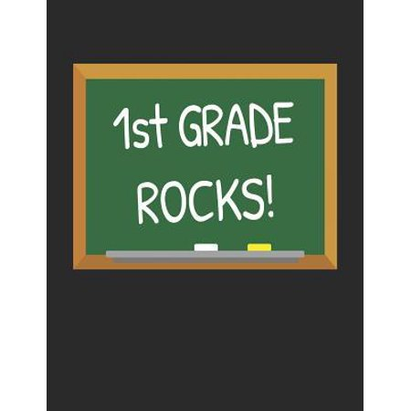 1st Grade Rocks!: Gifts for Teachers Day and Back to School Chalkboard Quote Design Composition Notebook (First Day Back To School Teacher Gift)