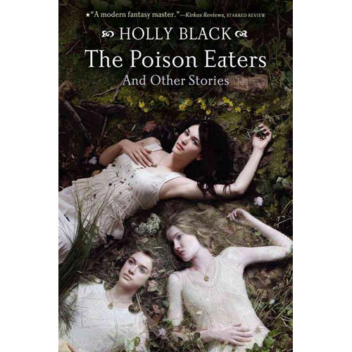 The Poison Eaters and Other Stories: And Other Stories