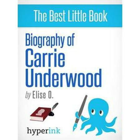 Carrie Underwood (Country Singer and 2005 American Idol Winner) - eBook