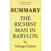 Summary: The Richest Man in Babylon by George Clason - eBook