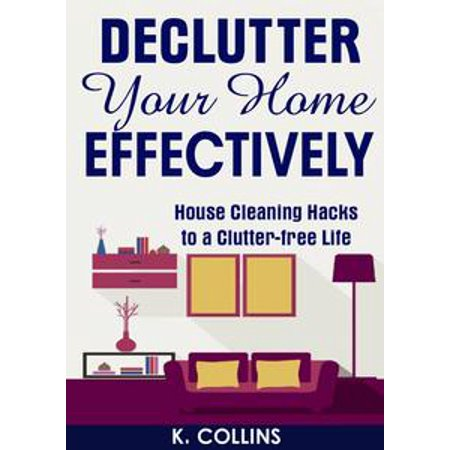 Declutter Your Home Effectively House Cleaning Hacks to a Clutter Free Life - - 10 Halloween Life Hacks