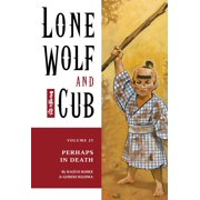 Lone Wolf and Cub Volume 25: Perhaps in Death - eBook