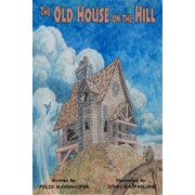 The Old House on the Hill - eBook