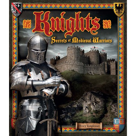 Knights : Secrets of Medieval Warriors ()