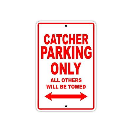 Catcher Baseball Player Parking Only Gift Decor Novelty Garage Aluminum 8