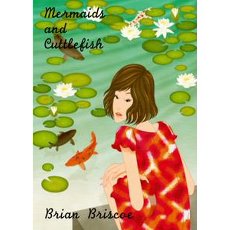 Mermaids And Cuttlefish - eBook