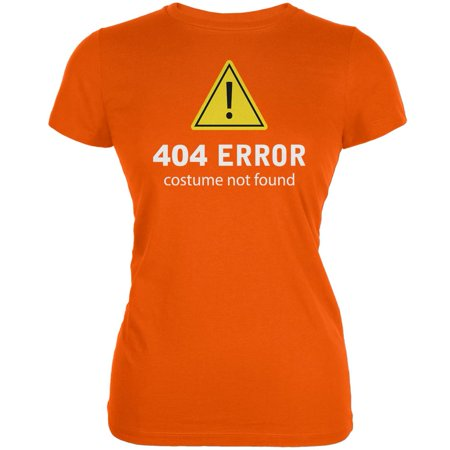 Halloween 404 Costume Not Found Orange Juniors Soft - 404 Halloween Costume Not Found