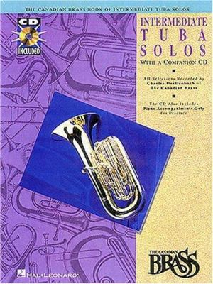 Canadian Brass Book of Intermediate Tuba Solos by