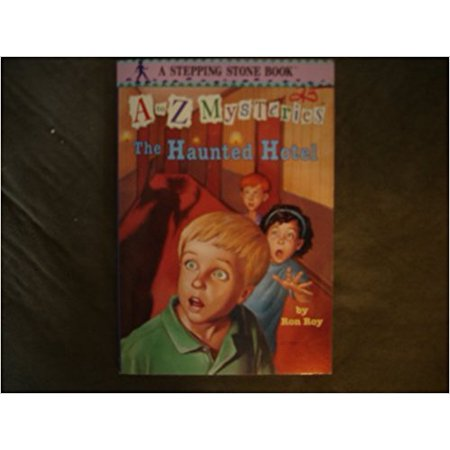 A To Z Mysteries: The Haunted Hotel [Paperback] [Jan 01, 2001] Roy, - Haunted Hotels In Ohio For Halloween