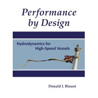 Performance by Design: Hydrodynamics for High-Speed Vessels (Hardcover)