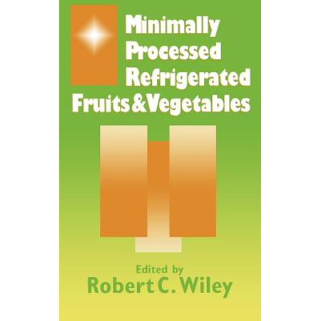 Minimally Processed Refrigerated Fruits and - Refrigerated System