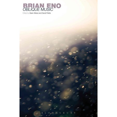Brian Eno: Oblique Music by