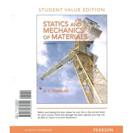 Statics and Mechanics of Materials, Student Value (Engineering Mechanics Statics 12th Edition Solution Manual)