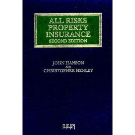 All Risks Property Insurance  Insurance Law Library   Hardcover