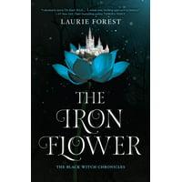 The Iron Flower (Original) (Hardcover)