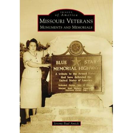 Missouri Veterans : Monuments and Memorials