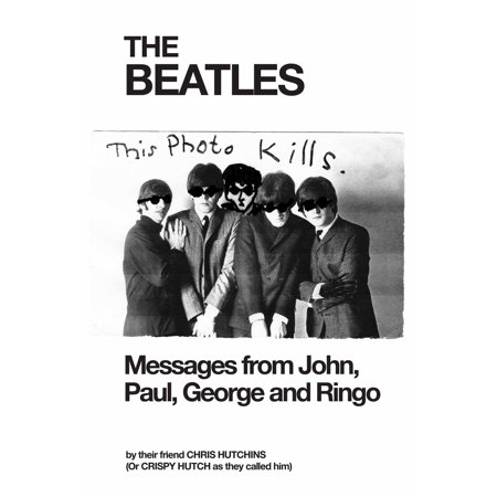 THE BEATLES Messages from John, Paul, George and Ringo -