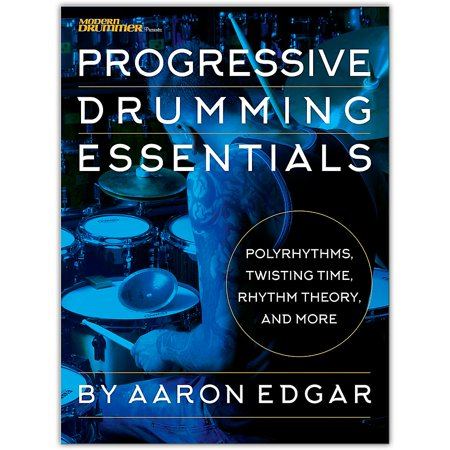 Modern Drummer Progressive Drumming Essentials - Polyrhythms Twisting Time Rhythm Theory &