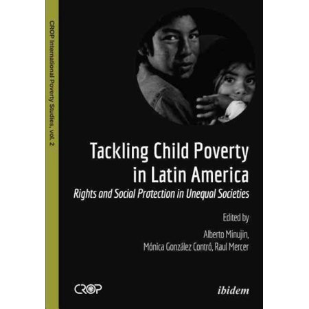 Tackling Child Poverty In Latin America  Rights And Social Protection In Unequal Societies