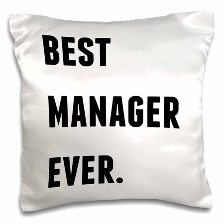 3dRose Best Manager Ever, Black Letters On A White Background - Pillow Case, 16 by