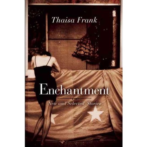 Enchantment: New and Selected Stories