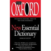 The Oxford New Essential Dictionary : American Edition