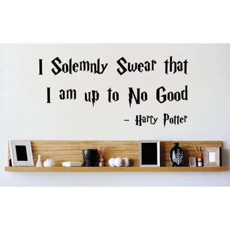Wall Design Pieces I Solemnly Swear That I Am Up To No Good Harry