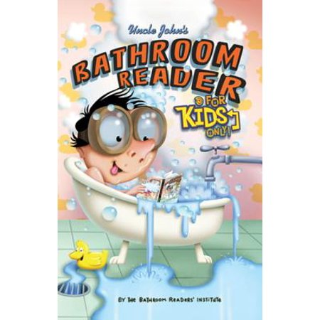 Uncle John's Bathroom Reader For Kids Only! Collectible Edition - eBook ()