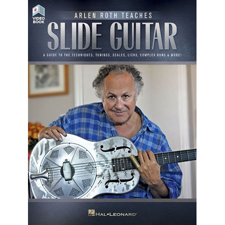 Arlen Roth Teaches Slide Guitar : Book with Online Video Lessons Slide Guitar Book