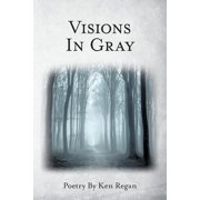 Visions in Gray (Paperback)