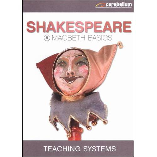 Click here to buy Teaching Systems: Shakespeare Module 9 Macbeth Basics.