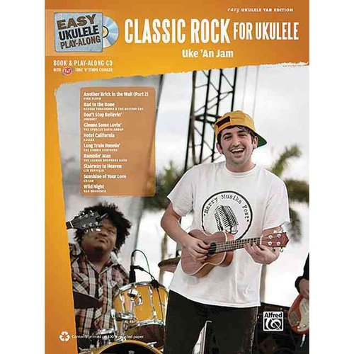 Classic Rock for Ukulele: Uke 'an Jam: Easy Ukulele Tab Edition (Easy Ukulele Play-along)
