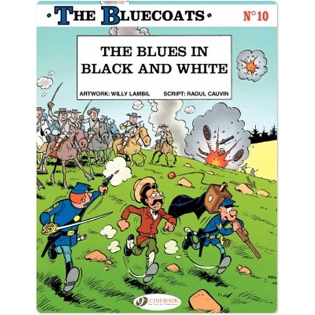 The Bluecoats - Tome 10 - The Blues in black and white - eBook