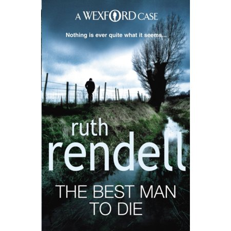 The Best Man To Die: (A Wexford Case) (Paperback)