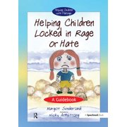 Helping Children Locked in Rage or Hate - eBook