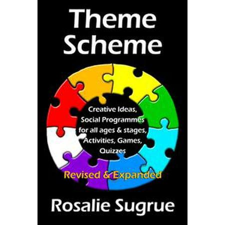 Theme Scheme: Creative Ideas, Activities, Games, Puzzles, Quizzes - eBook