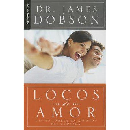 Locos de Amor : Usa Tu Cabeza en Asuntos del Corazon (De Amor En Halloween)