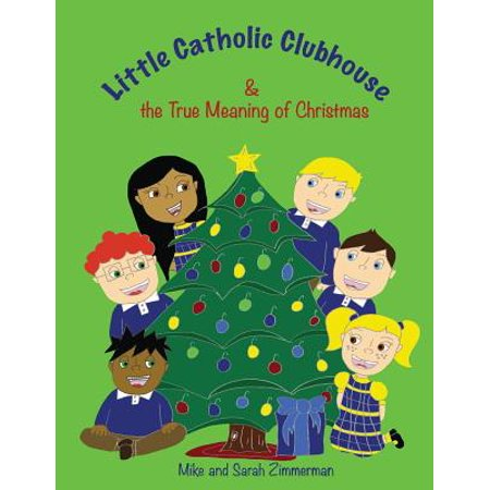 Little Catholic Clubhouse : & the True Meaning of Christmas - True Meaning Halloween History