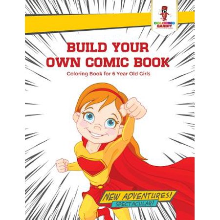 Comic Book Girl Halloween (Build Your Own Comic Book : Coloring Book for 6 Year Old)
