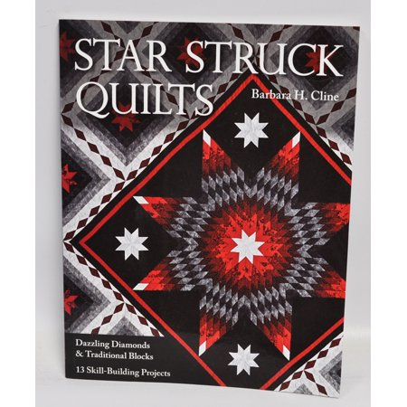 Star Struck Quilts Dazzling Diamonds and Traditional Block ()