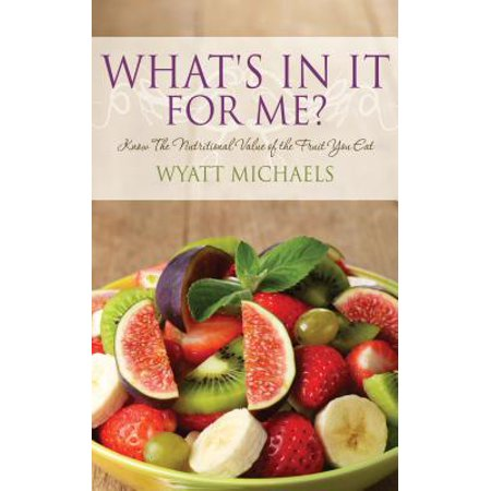 What's In It For Me? - eBook (What's The Best Diet For Me)