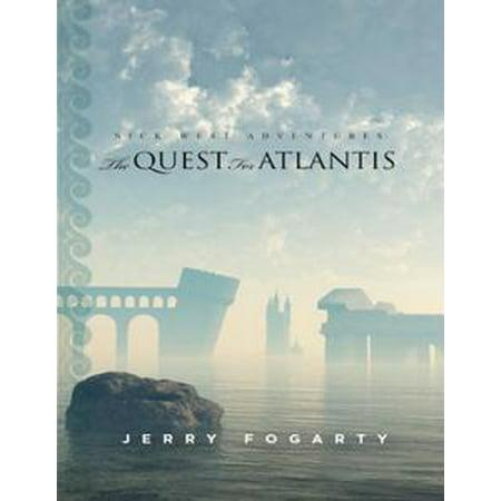 Nick West Adventures: The Quest for Atlantis - eBook (Quest Halloween The West)