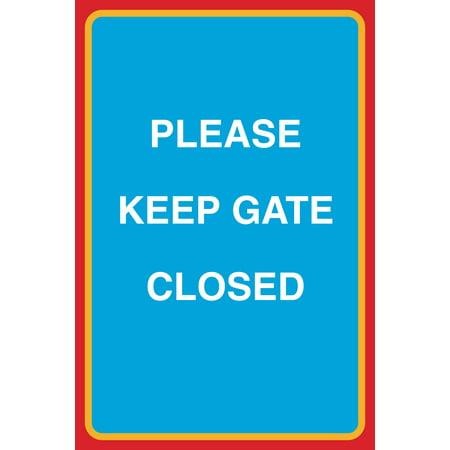 Please Keep Gate Closed Print Large Notice Road Street Neighborhood Parking Garage Business Sign Aluminum Meta, 12x18